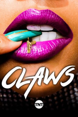 Claws: Season 1 - Key Art