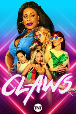 Claws: Season 2 - Key Art