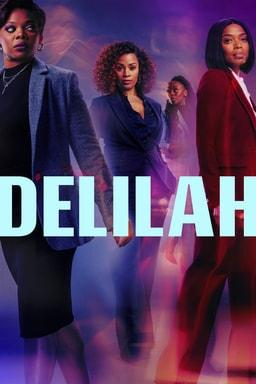 Delilah: Season 1 - Maahra Hill. Jill Marie Jones, Susan Heyward, Ozioma Akagha in blue purple bg