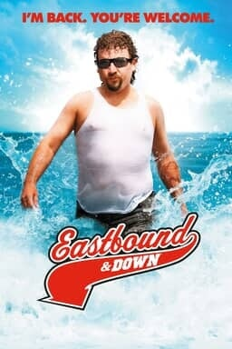 Eastbound & Down: Season 3 - Key Art