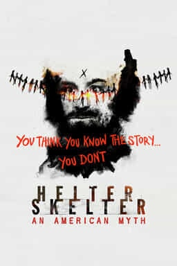 Helter Skelter: An American Myth - You Think You Know The Story...You Don't - Grey Background