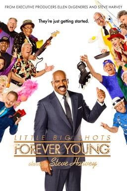 Steve Harvey surrounded by seniors with the Little Big Shots: Forever Young logo at bottom of poster
