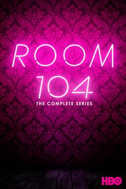 """Room 104: The Complete Series - Pink patterned wallpaper with neon lights on """"Room 104"""""""