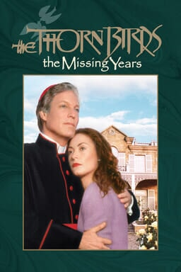 The Thorn Birds: Season 2: The Missing Years - Key Art
