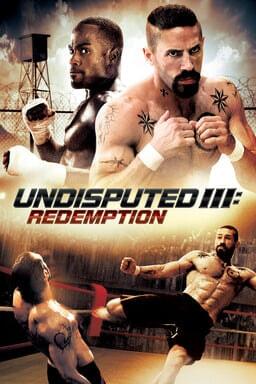 Undisputed Iii: Redemption keyart