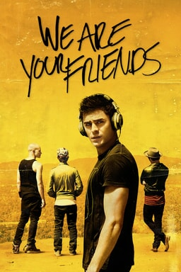 We Are Your Friends - Key Art