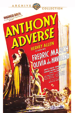 Anthony Adverse - Fredric March as Anthony Adverse and Olivia de Havilland as Angela Guisseppi