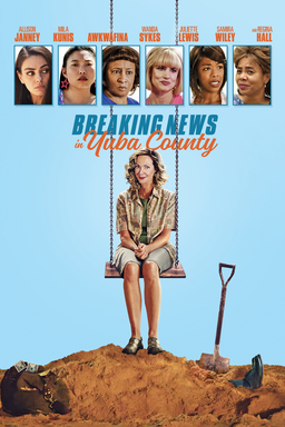 Breaking News in Yuba County - Allison Janney sitting on swing with photo strip of cast above