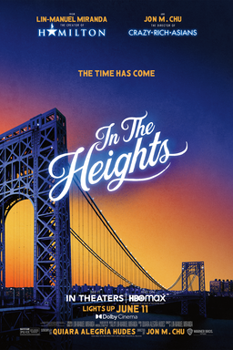 In The Heights - The Time Has Come - In Theaters Hbo Max - Lights up June 11 - Lin-Manuel Miranda, John M. Chu