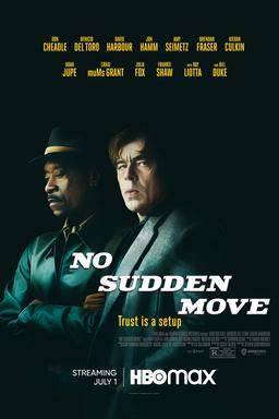 No Sudden Move - DON CHEADLE as Curtis Goynes and BENICIO DEL TORO as Ronald Russo on black bg