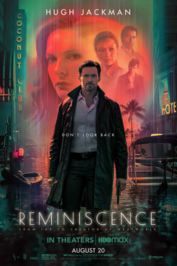 Reminiscence - Hugh Jackman walking with gun - Don't look back - In theaters and HBO Max August 20